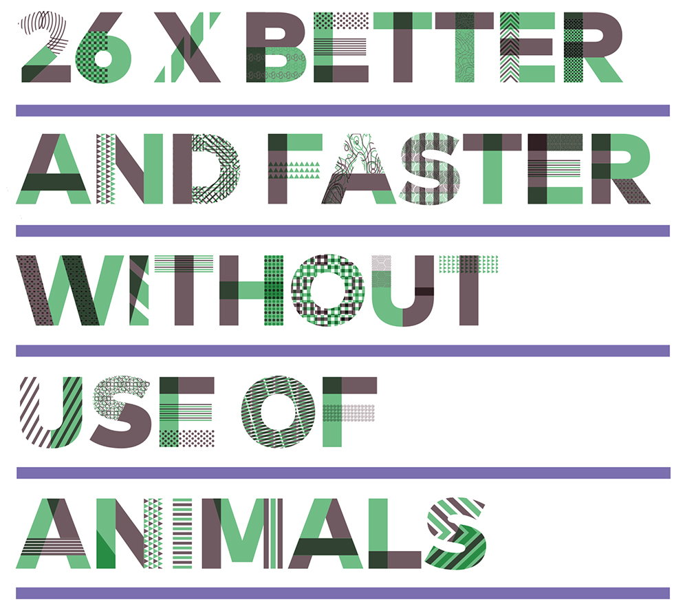 26 x better and faster without use of animals